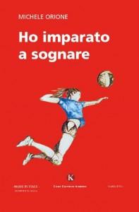 copertina romanzo HO IMPARATO A SOGNARE