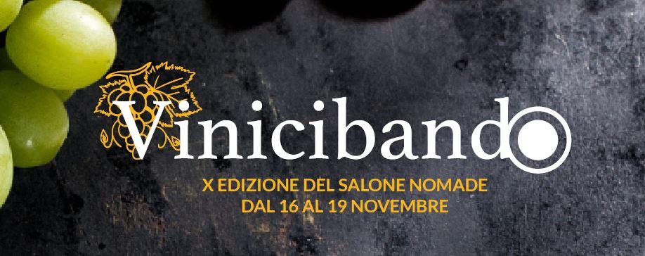 Torna Vinicibando. Dal 16 al 19 novembre la X edizione del Salone del Gusto Nomade