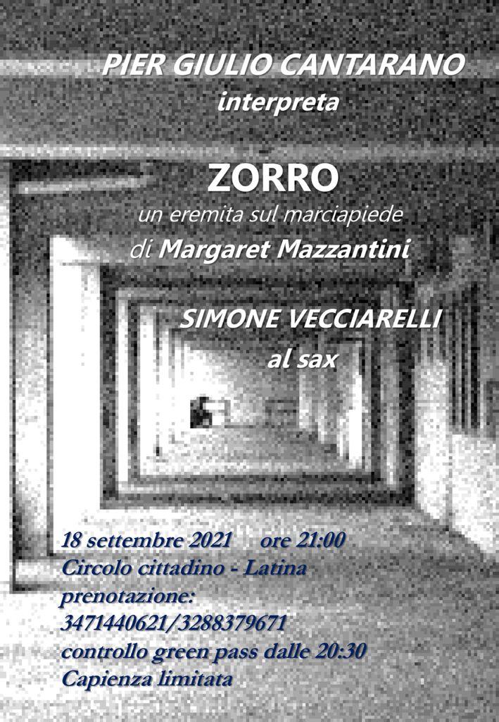 """Pier Giulio Cantarano è  """"Zorro"""" di Margaret Mazzantini"""